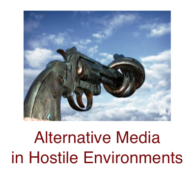 alternative-media-hostile-environments